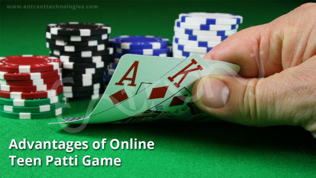 Benefits of Online Teen Patti Game