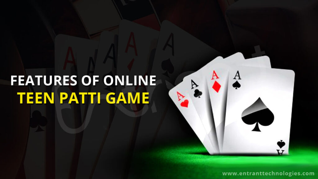Features Of Online Teen Patti Game